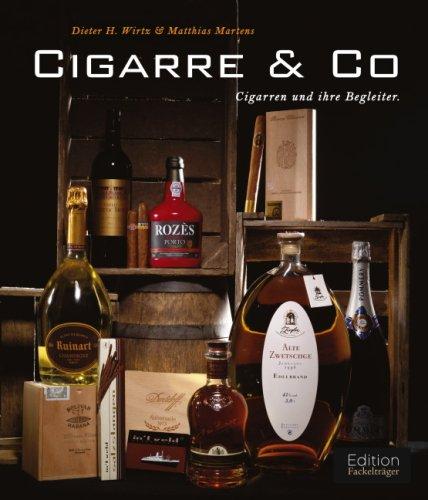 Cigarre Co: Cigarren und ihre Begleiter