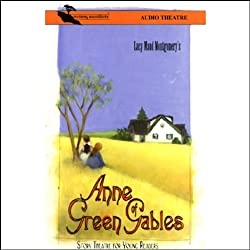 Anne of Green Gables (Dramatized)