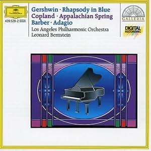 Gershwin: Rhapsody in Blue; Copland: Appalachian Spring; Barber: Adagio