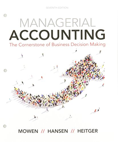 Bundle: Managerial Accounting: The Cornerstone of Business Decision-Making, Loose-Leaf Version, 7th + CengageNOW™v2, 1 term Printed Access Card + ... Turning Tech RF/QT/QT2 $15 Coupon, Fall 2017 -  Mowen, Maryanne M., Student, Loose-leaf Package
