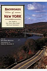 Backroads of New York: Your Guide to New York's Most Scenic Backroad Adventures Paperback