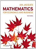 Mathematics for Economics and Business (6th Edition) 6th Edition