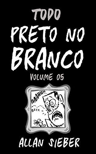 Todo Preto no Branco vol.5 (Portuguese Edition)
