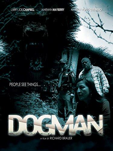 Dogman (Crashers Backyard)