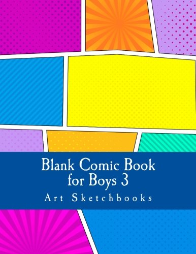 "Blank Comic Book For Boys 3: Staggered Comic Panels, 8.5""x11"", 128 Pages (Activity Drawing & Coloring Books)"