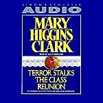 Terror Stalks the Class Reunion | Mary Higgins Clark
