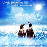 Sweet Embrace: Lullabies for Children and Adults
