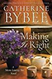 Making It Right (A Most Likely To Novel)