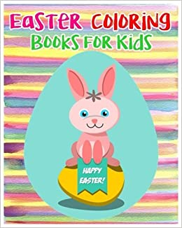 Easter Coloring Books For Kids 2017 Childrens Super Fun Jumbo Sophia Ritter 9781543259360