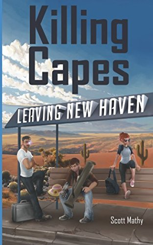 Killing Capes: Leaving New Haven