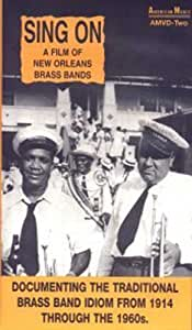 Sing on -- A Film of New Orleans Brass Bands [VHS]