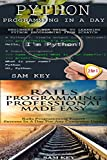 Programming #41:Python Programming In A Day & Rails Programming Professional Made Easy (Python Programming, Python Language, Python for beginners, Rails ... Languages, Rails, C Programming)