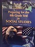 img - for Preparing for the 8th Grade Test in Social Studies book / textbook / text book