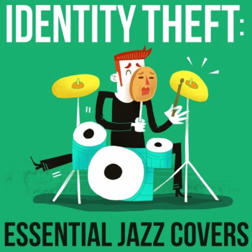 Identity Theft: Essential Jazz...