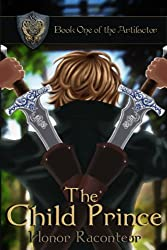 The Child Prince (The Artifactor series Book 1) (English Edition)