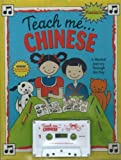 Teach Me Chinese (Paperback and Audio Cassette): A Musical Journey Through the Day
