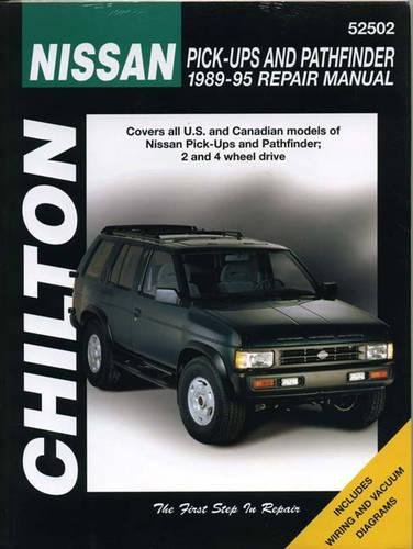 Nissan Pick-ups and Pathfinder, 1989-95 (Chilton Total Car Care Series Manuals)