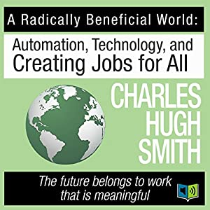 A Radically Beneficial World Audiobook