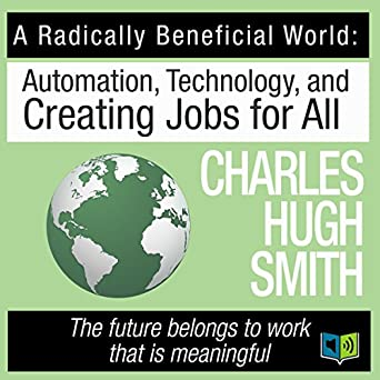 Amazon Com A Radically Beneficial World Automation Technology And
