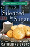 Silenced by Sugar (Cookies & Chance Mysteries) (Volume 5)