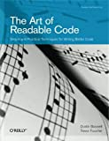 The Art of Readable Code (Theory in Practice) by Boswell (2011-11-26)