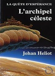 La Quête d'espérance 3 - L'Archipel céleste