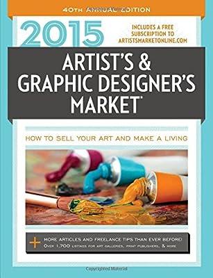 2015 Artist's & Graphic Designer's Market (Artists and Graphic Designers Market)