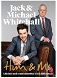 Him & Me by Jack Whitehall, Michael Whitehall (2013) Hardcover