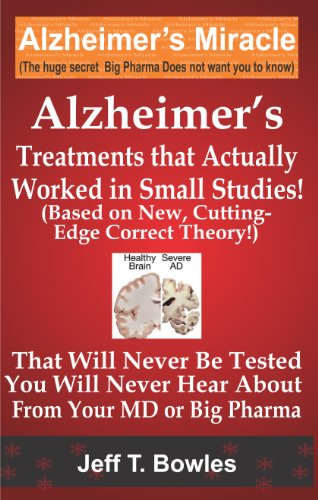 ALZHEIMERS TREATMENTS THAT ACTUALLY WORKED IN SMALL STUDIES! (BASED ON NEW, CUTTING-