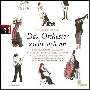 Das Orchester zieht sich an Hörbuch