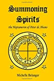 img - for Summoning Spirits: The Heptameron of Peter de Abano (Ancient Magick Series) (Volume 2) book / textbook / text book
