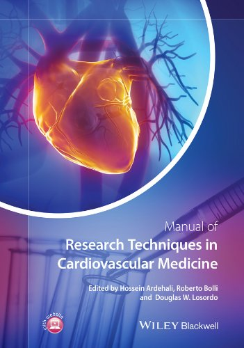 Manual of Research Techniques in Cardiovascular Medicine Hossein Ardehali