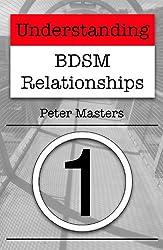 Understanding BDSM Relationships (English Edition)