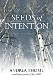 img - for Seeds of Intention (Hesse Creek Series) (Volume 2) book / textbook / text book