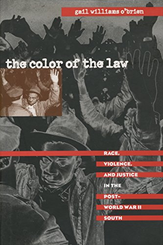 Search : The Color of the Law: Race, Violence, and Justice in the Post-World War II South (The John Hope Franklin Series in African American History and Culture)