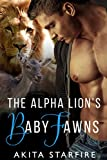 The Alpha Lions Baby Fawns: MM Alpha Omega Fated Mates Mpreg Shifter