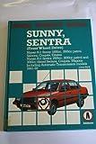 Nissan Sunny, Sentra 1982-85 Owner's Workshop Manual