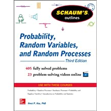 Schaum's Outline of Probability, Random Variables, and Random Processes, 3/E (Schaum's Outlines)