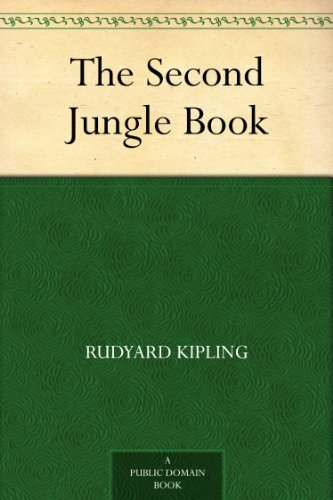 The Second Jungle Book by [Kipling, Rudyard]