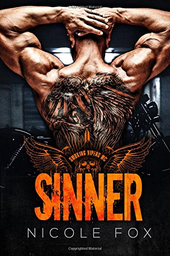 Download Sinner: A Motorcycle Club Romance (The Smoking Vipers MC) (MCs from Hell Collection) pdf