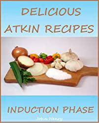 35 Delicious Atkin Recipes - Induction Phase