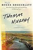 Thomas Murphy: A Novel