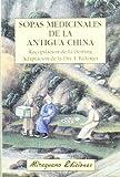 img - for Sopas Medicinales de la Antigua China book / textbook / text book