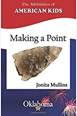 Making a Point (The Adventures of American Kids) (Volume 1) Paperback