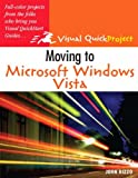 Moving to Microsoft Windows Vista, John Rizzo, 0321491203