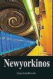 Newyorkinos, Jacqueline Donado, 0984703039