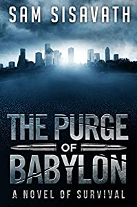 The Purge Of Babylon by Sam Sisavath ebook deal