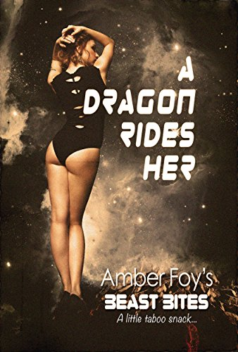 A Dragon Rides Her (Beast Bites Book 5)