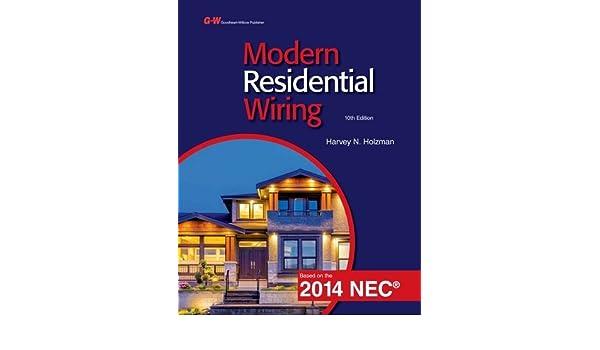 harvey holzman modern residential wiring wire center u2022 rh abetter pw Modern Residential Wiring Key Modern Residential Wiring NEC 2011