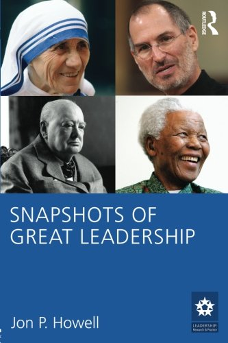 Snapshots of Great Leadership (Leadership: Research and Practice) by Routledge